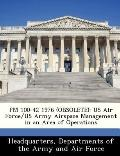 Fm 100-42 1976 : Us Air Force/Us Army Airspace Management in an Area of Operations