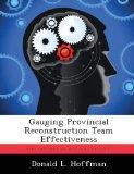 Gauging Provincial Reconstruction Team Effectiveness