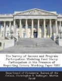 The Survey of Income and Program Participation: Modeling Food Stamp Participation in the Pre...