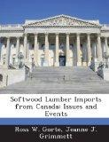 Softwood Lumber Imports from Canada: Issues and Events