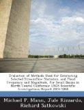 Evaluation of Methods Used for Estimating Selected Streamflow Statistics, and Flood Frequenc...