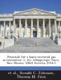 Potential for a basin-centered gas accumulation in the Albuquerque Basin, New Mexico: USGS B...