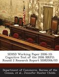 Sehsd Working Paper 2006-10 : Cognitive Test of the 2006 Nrfu