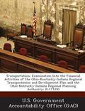 Transportation : Examination into the Financial Activities of the Ohio-Kentucky-Indiana Regi...