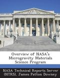 Overview of Nasa's Microgravity Materials Science Program