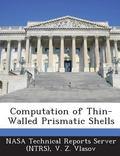 Computation of Thin-Walled Prismatic Shells