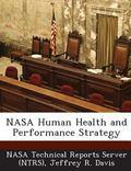 Nasa Human Health and Performance Strategy