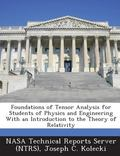 Foundations of Tensor Analysis for Students of Physics and Engineering with an Introduction ...