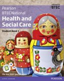 BTEC Nationals Health and Social Care: Student Book 1 + Activebook: For the 2016 Specificati...