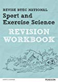 Revise BTEC National Sport and Exercise Science Revision Workbook (REVISE BTEC Nationals in ...