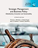 Strategic Management and Business Policy: Globalization, Innovation and Sustainability, Glob...