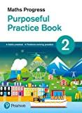 Maths Progress Purposeful Practice Book 2 (Maths Progress Second Edition)