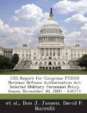 Crs Report for Congress: Fy2010 National Defense Authorization ACT: Selected Military Person...