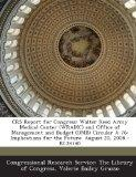 Crs Report for Congress: Walter Reed Army Medical Center (Wramc) and Office of Management an...
