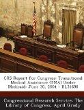 Crs Report for Congress: Transitional Medical Assistance (Tma) Under Medicaid: June 30, 2004...