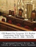 CRS Report for Congress: U.S. Nuclear Cooperation With India: Issues for Congress: June 27, ...