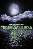 The Dragon's Head 2013 Astrology Almanac