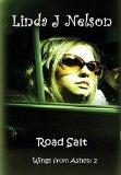 Road Salt (Wings from Ashes: 2)