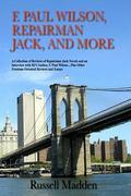 F. Paul Wilson, Repairman Jack, and More