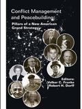 Conflict Management and Peacebuilding : Pillars of a New American Grand Strategy (Enlarged E...
