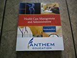 Health Care Management and Administration
