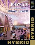 Physics for Scientists and Engineers with Modern Physics, Hybrid (with Enhanced WebAssign Ho...