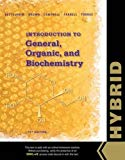 Introduction to General, Organic and Biochemistry, Hybrid Edition (with OWLv2 with MindTap R...