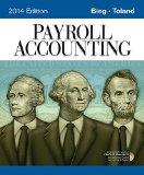Bundle: Payroll Accounting 2014 (with Computerized Payroll Accounting Software CD-ROM), 24th...