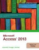 Bundle: New Perspectives on Microsoft Access 2013, Comprehensive + SAM 2013 Assessment, Trai...