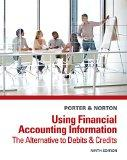Bundle: Using Financial Accounting Information: The Alternative to Debits and Credits, 9th +...