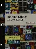 Bundle: Sociology in Our Times, 10th + MindTap Sociology Printed Access Card