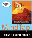 Bundle: Texas Politics Today, 2013-2014 Edition, 16th + MindTap Political Science, 1 term (6...