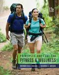 Bundle: Principles and Labs for Fitness and Wellness, 12th + MindTap Health, 1 Term (6 Month...