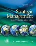 Bundle: Strategic Management: Concepts and Cases: Competitiveness and Globalization, 11th + ...