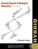 General, Organic, and Biological Chemistry, Hybrid (with OWLv2 Quick Prep for General Chemis...