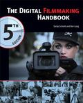 The Digital Filmmaking Handbook, 5th