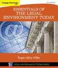 Cengage Advantage Books: Essentials of the Legal Environment Today (Miller Business Law Toda...
