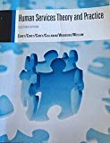Human Services Theory and Practice CUSTOM HVCC HUDSON VALLEY COMMUNITY COLLEGE EDITION