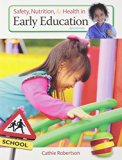 Bundle: Safety, Nutrition and Health in Early Education, 6th + CourseMate, 1 term (6 months)...