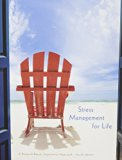 Bundle: Stress Management for Life: A Research-Based Experiential Approach, 4th + CourseMate...