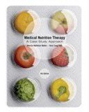 Bundle: Medical Nutrition Therapy: A Case Study Approach, 4th + Diet Analysis Plus 2-Semeste...