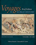 Bundle: Voyages in World History, Volume I, Brief, 2nd + MindTap History, 1 term (6 months) ...
