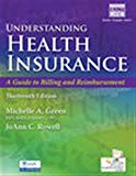 Understanding Health Insurance: A Guide to Billing and Reimbursement (with Premium Web Site,...