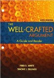 The Well-Crafted Argument - A guide and reader -- 6th Edition
