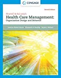Shortell & Kaluzny's Health Care Management: Organization Design and Behavior