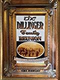 The Dillinger Family Reunion