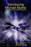 Introducing Michael Morris: The Beginning of the End Game