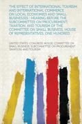 The Effect of International Tourism and International Commerce on Local Economies and Small ...