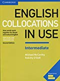 English Collocations in Use Intermediate Book with Answers: How Words Work Together for Flue...