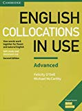 English Collocations in Use Advanced Book with Answers: How Words Work Together for Fluent a...